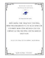 Biến động thu nhập bất thường, tính thanh khoản và tỷ suất sinh lời cổ phiếu khi công bố báo cáo tài chính tại thị trường chứng khoán Việt Nam