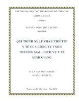 Quy trình nhập khẩu thiết bị y tế của công ty TNHH thương mại dịch vụ y tế Định Giang