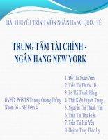 BÀI THUYẾT TRÌNH MÔN NGÂN HÀNG QUỐC TẾ TRUNG TÂM TÀI CHÍNH   NGÂN HÀNG NEW YORK