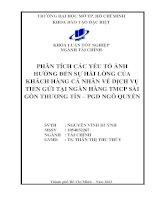 Phân tích các yếu tố ảnh hưởng đến sự hài lòng của khách hàng cá nhân về dịch vụ tiền gửi tại ngân hàng TMCP Sài Gòn thương tín PGD Ngô Quyền