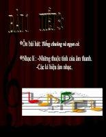 bài giảng âm nhạc 6 bài 1 nhạc lí những thuộc tính của âm thanh. các kí hiệu âm nhạc