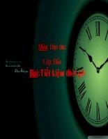 bài giảng đạo đức 4 bài 5 tiết kiệm thời giờ