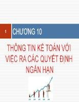 slide bài giảng môn kế toán quản trị 2  chương 10  thông tin kế toán với việc ra quyết định ngắn hạn