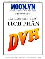 Bài giảng trọng tâm Nguyên hàm, Tích phân cực hay của thầy Đặng Việt Hùng