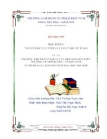 Khó khăn tâm lý của học sinh lớp 1 trường TH Phan Chu Trinh  TP Kon Tum từ đó đề xuất biện pháp dạy học phù hợp