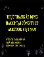 Báo cáo môn quản trị chất lượng THỰC TRẠNG ÁP DỤNG HACCP TẠI CÔNG TY CP ACECOOK VIỆT NAM