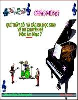 Tiết 10 lớp 7,Ôn tập bài hát, ôn tđn, Âm nhạc thường thức hành Quan Xa, Giáo Án điện tử cực hay