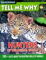 tell me why hunters of the animal world