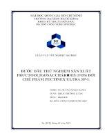 Bước đầu thử nghiệm sản xuất fructooligosaccharides (fos) bởi chế phẩm pectinex ultra spl