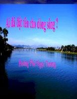 giáo án ngữ văn 11 bài   Ai đã đặt tên cho dòng sông?