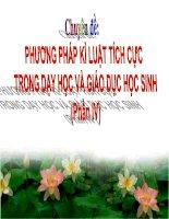 Chuyên đề:  PHƯƠNG PHÁP KỈ LUẬT TÍCH CỰC  TRONG DẠY HỌC VÀ GIÁO DỤC HỌC SINH (Phần IV)