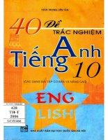 40 đề trắc nghiệm tiếng anh 10  các dạng bài tập cơ bản và nâng cao