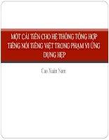 MỘT cải tiến CHO hệ THỐNG TỔNG hợp TiẾNG nói TiẾNG việt TRONG PHẠM VI ỨNG DỤNG hẹp