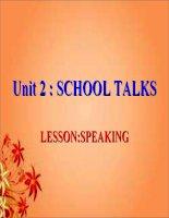 unit 2  school talks speaking  E10