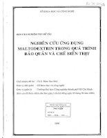 nghiên cứu ứng dụng maltodextrin trong quá trình bảo quản và chế biến thịt