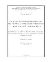 a systemic funtional perspective on the meaning and structure of the story  the selfish giant  by oscar wilde = bình diện ngữ pháp chức năng hệ thống về cấu trúc và ngữ nghĩa của truyện ngắn gã khổng lồ ích kỷ