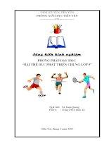 """sáng kiến kinh nghiệm phương pháp dạy học """"bài thể dục phát triển chung lớp 9"""""""