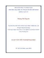 """VẬN DỤNG PHƯƠNG PHÁP DẠY HỌC THEO DỰ ÁN (Project based learning) VÀO DẠY HỌC CHƯƠNG """"CÁC ĐỊNH LUẬT BẢO TOÀN"""" (Lớp 10 nâng cao)"""