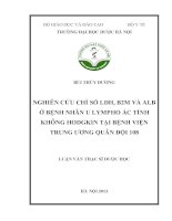 NGHIÊN CỨU CHỈ SỐ LDH, B2M VÀ ALB Ở BỆNH NHÂN U LYMPHO ÁC TÍNH KHÔNG HODGKIN TẠI BỆNH VIỆN TRUNG ƯƠNG QUÂN ĐỘI 108