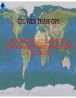 GISViễn thám GPS _ứng dụng trong quy hoạch nghề cá, quản lý, đánh giá tài nguyên môi trường và nông  nghiệp