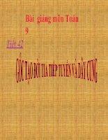 Bài giảng Hình học 9 chương 3 bài 4 Góc tạo bởi tia tiếp tuyến và dây cung