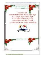 CHUYÊN ĐỀ   ĐỔI MỚI PHƯƠNG PHÁP DẠY HỌC   BÀI SOẠN DẠY TỔNG HỢP  CÁC  MÔN  LỚP 3 TUẦN 29  THEO PHƯƠNG PHÁP MỚI   VÀ THEO CHUẨN KTKN MÔN HỌC