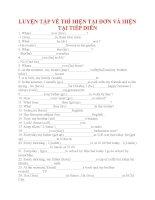 Bài tập LUYỆN tập về THÌ HIỆN tại đơn và HIỆN tại TIẾP DIỄN