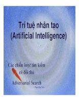 Trí tuệ nhân tạo (Artificial Intelligence) Các chiến lược tìm kiếm có đối thủ Adversarial Search