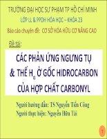 TIỂU LUẬN -Phản ứng ngưng tụ và thế H anpha ở gốc hidrocacbon của hợp chất cacbonyl