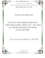 Ứng dụng hoạt động marketing trong hoạt động Thông tin -Thư viện tại trường đại học ngân hàng TP. Hồ Chí Minh