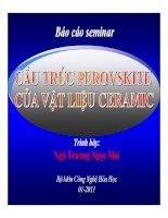 Bài thuyết trình: Báo cáo seminar  Cấu trúc perovskite của vật liệu ceramic