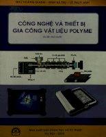 Công nghệ và thiết bị gia công vật liệu Polyme
