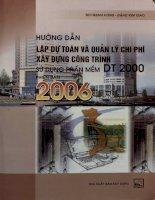 Hướng dẫn lập dự toán và quản lý chi phí xây dựng công trình sử dụng phần mềm DT 2000 phiên bản 2006