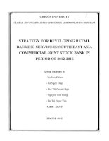 Strategy for developing retail banking service in South East Asia Commercial Joint stock Bank in period of 2012-2016