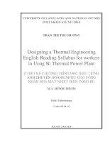 Designing a thermal engineering English reading syllabus for workers in Uong Bi Thermal Power Plant = Thiết kế chương trình đọc hiểu tiếng Anh chuyên ngành nhiệ