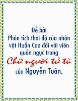 Phân tích thái độ của nhân vật Huấn Cao đối với viên quản ngục trong Chữ người tử tù của Nguyễn Tuân