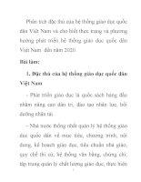 Phân tích đặc thù của hệ thống giáo dục quốc dân Việt Nam và cho biết thực trạng và phương hướng phát triển hệ thống giáo dục quốc dân Việt Nam  đến năm 2020