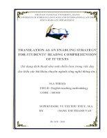 Translation as an enabling strategy for students' reading comprehension of it texts = Sử dụng dịch thuật như một chiến lược trong việc dạy đọc hiểu các bài khoá
