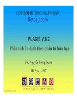 Bài tập plaxis v.8.2. Phân tích ổn định theo phương pháp phần tử hữu hạn  - TS. Nguyến Hồng Nam