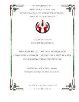 Luận văn thạc sĩ đề tài BIÊN SOẠN BỘ CÂU HỎI TRẮC NGHIỆM MÔN CÔNG NGHỆ 6 CHO CÁC TRƯỜNG THCS TRÊN ĐỊA BÀN HUYỆN GIỒNG TRÔM TỈNH BẾN TRE