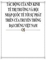 TÁC ĐỘNG CỦA NỀN KINH TẾ THỊ TRƯỜNG VÀ HỘI NHẬP QUỐC TẾ TỚI SỰ PHÁT TRIỂN CỦA TRUYỀN THÔNG ĐẠI CHÚNG VIỆT NAM