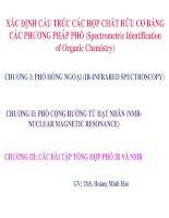 XÁC ĐỊNH CẤU TRÚC CÁC HỢP CHẤT HỮU CƠ BẰNG CÁC PHƯƠNG PHÁP PHỔ (Spectrometric Identification of Organic Chemistry)