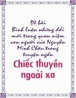 Bình luận những đổi mới trong quan niệm con người của Nguyễn Minh Châu trong truyện ngắn Chiếc thuyền ngoài xa