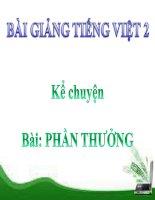 Bài giảng Tiếng Việt 2 tuần 2 bài Kể chuyện - Phần thưởng
