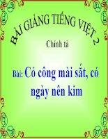 Bài giảng Tiếng Việt 2 tuần 1 bài Chính tả - Tập chép Có công mài sắt, có ngày nên kim. Phân biệt ck. Bảng chữ cái