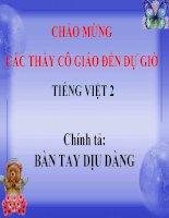 Bài giảng Tiếng Việt 2 tuần 8 bài Chính tả - Nghe - viết Bàn tay dịu dàng. Phân biệt AOAU, RDGI, UÔNUÔNG