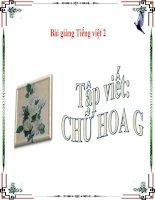 Bài giảng Tiếng Việt 2 tuần 8 bài Tập viết - Chữ hoa G