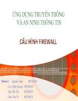 Tiểu luận ứng dụng truyền thông và an toàn thông tin Configuring Firewalls
