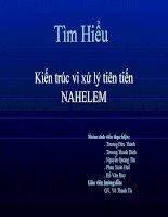 Tìm Hiểu Kiến trúc vi xử lý tiên tiến NAHELEM