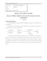BÁO CÁO THỰC HÀNH BÀI TỔNG HỢP ACID ACETYLSALICYLIC (ASPIRIN)